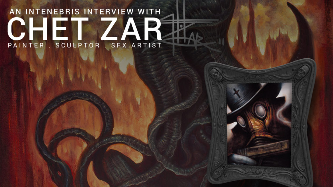 An Intenebris Interview with Chet Zar